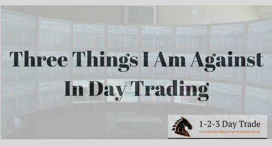 Three Things Against Day Trading