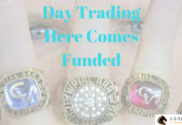Day Trading Here Comes Funded